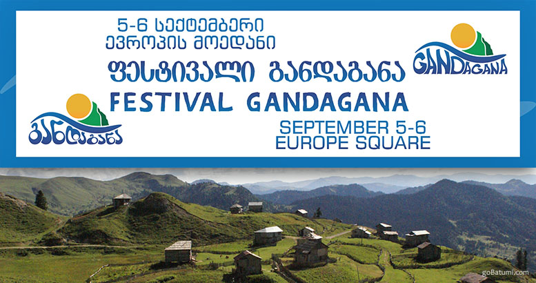 ''Gandagana'' Festival–a journey into the Ajarian village without leaving the town