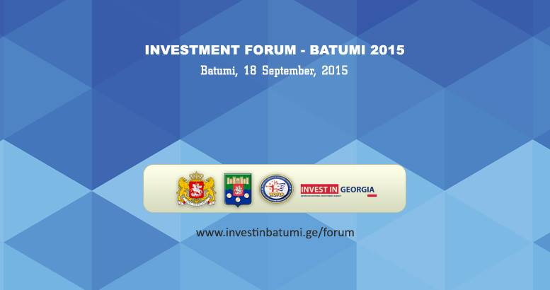 Investment Forum - Batumi 2015